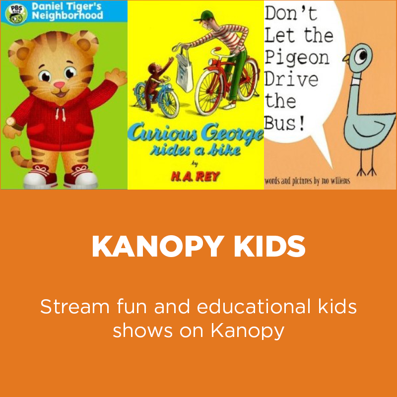 Stream fun and educational kids shows on Kanopy